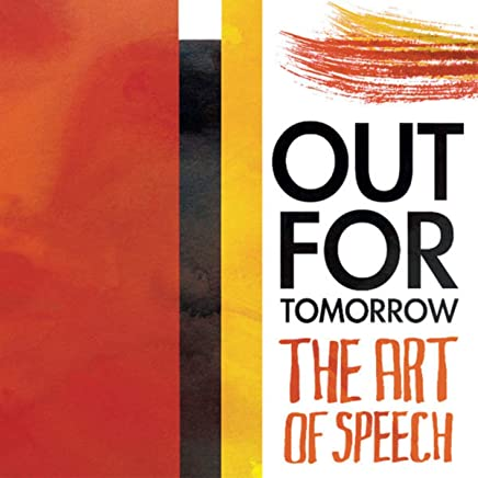 Amazon com: Out For Tomorrow - The Art Of Speech - Songs: Digital Music