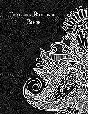 Teacher Record Book: Attendance Book for...