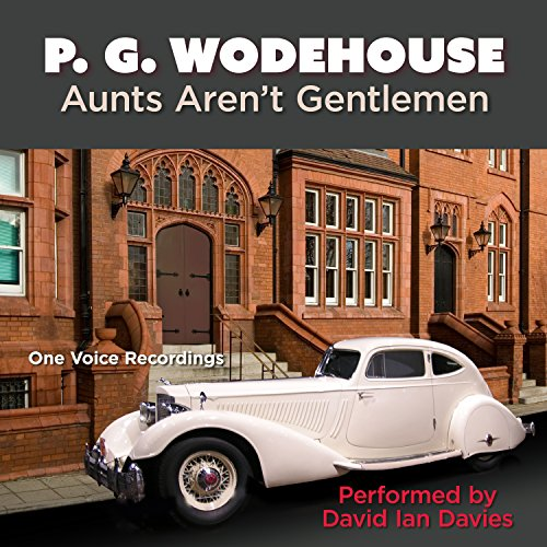 Aunts Aren't Gentlemen cover art