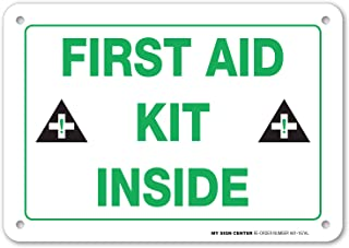 First Aid Kit Inside Sign by My Sign Center - Rust Free, UV Coated and Weatherproof .040 Aluminum - Rounded Corners and Pre-Drilled Holes - 7