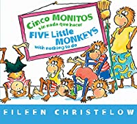Cinco monitos sin nada que hacer / Five Little Monkeys With Nothing to Do (A Five Little Monkeys Story)