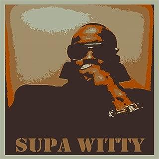 Supa Witty