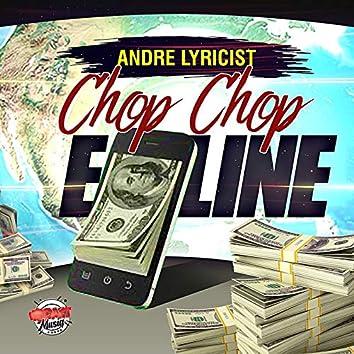 Chop Chop E Line