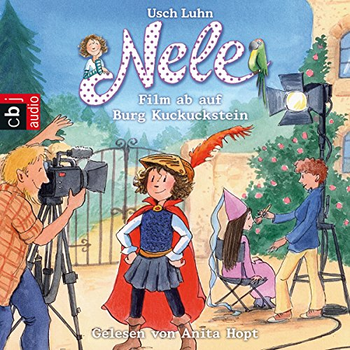 Nele: Film ab auf Burg Kuckuckstein (Nele 12) audiobook cover art