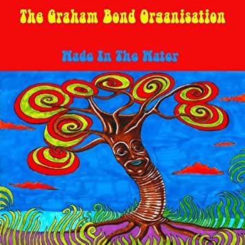 The Graham Bond Organisation: Wade in the Water