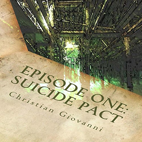 Episode One: Suicide Pact audiobook cover art
