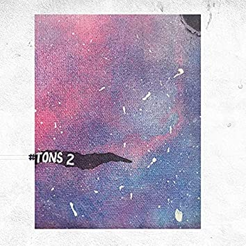 #Tons 2