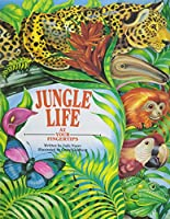 Jungle Life (At Your Fingertips Series) 1562932217 Book Cover