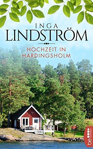 Inga Lindström: Hochzeit in Hardingsholm