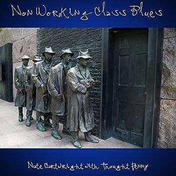 Non Workingclass Blues