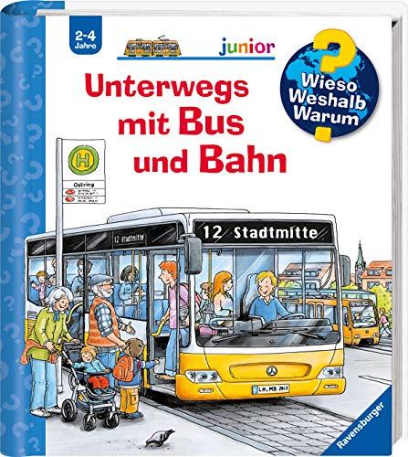 Unterwegs mit Bus und Bahn (Wieso? Weshalb? Warum? junior, 63)