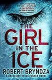 #3 The Girl in the Ice von Robert Bryndza