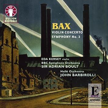 Bax: Violin Concerto - Symphony No. 3