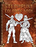 Steampunk Coloring Book: Adult Coloring Book Journal Featuring Steampunk Fashion Mechanical Animals and Accessories
