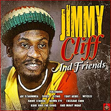 Jimmy Cliff And Friends