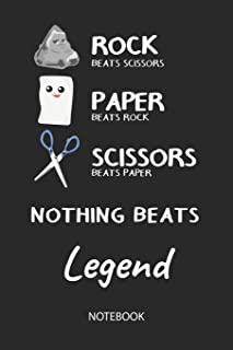 Nothing Beats Legend - Notebook: Rock Paper Scissors Game Pun - Blank Ruled Kawaii Personalized & Customized Name Notebook...