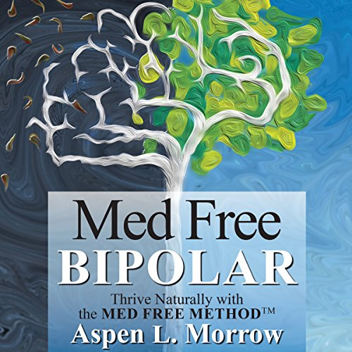 Med Free Bipolar audiobook cover art