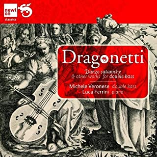 Dragonetti, Domenico; Works For Double Bass & Piano by Michele Veronese