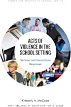 Acts of Violence in School Settings