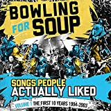 Songtexte von Bowling for Soup - Songs People Actually Liked - Volume 1 - The First 10 Years 1994-2003