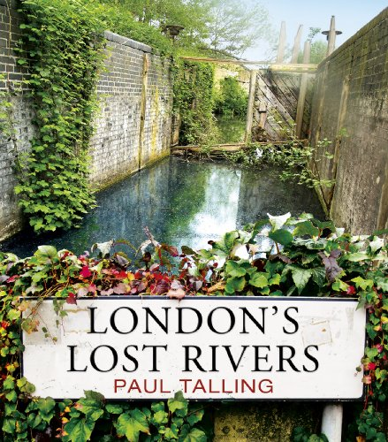London's Lost Rivers (English Edition)