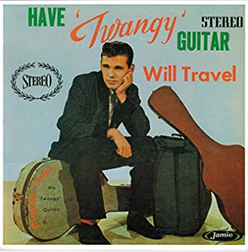 Have 'Twangy' Guitar Will Travel