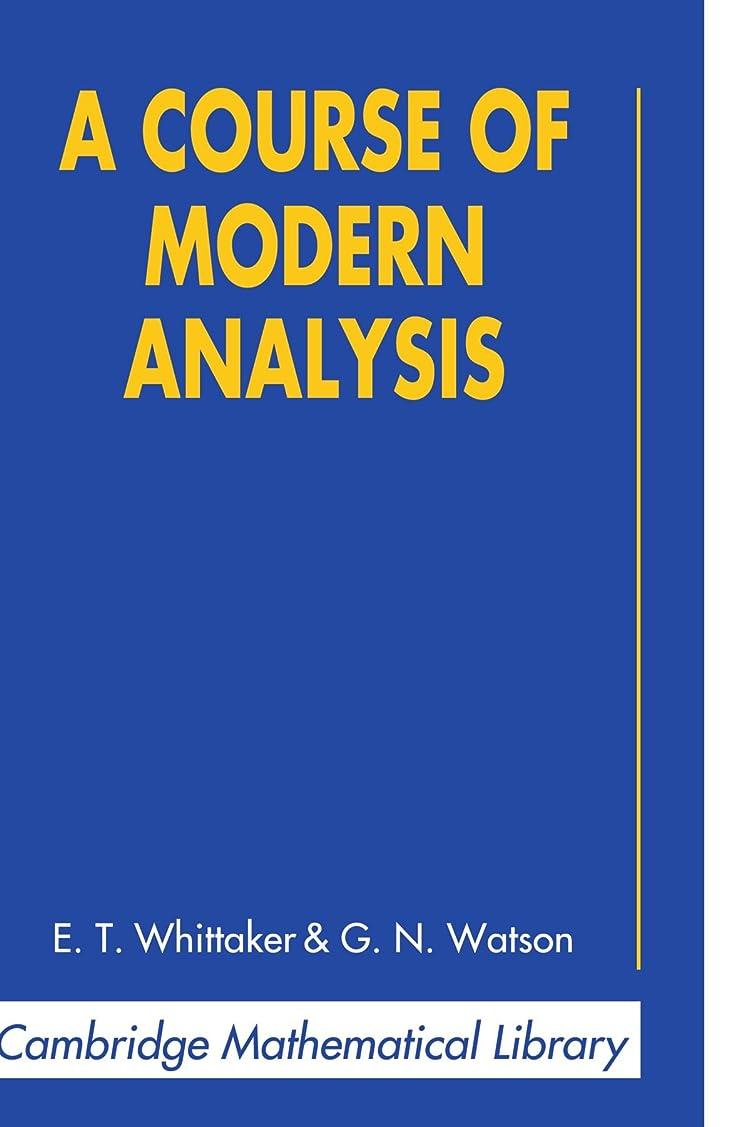 退却歌う宿命A Course of Modern Analysis (Cambridge Mathematical Library)