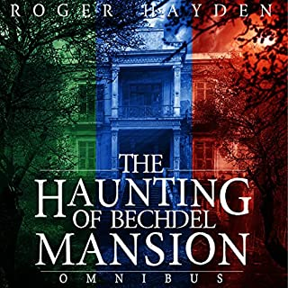 The Haunting of Bechdel Mansion Omnibus     A Haunted House Mystery              By:                                                                                                                                 Roger Hayden                               Narrated by:                                                                                                                                 Tia Rider Sorensen                      Length: 9 hrs and 1 min     20 ratings     Overall 3.9