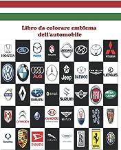 Libro da colorare emblema dell'automobile: Mettiti alla prova! bambini divertenti e attività di colorazione. (Italian Edit...