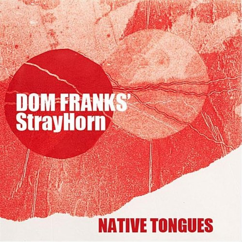 Album In Native Tongues by Dom Franks