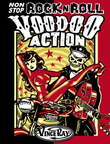 Non-stop Rock 'n' Roll Voodoo Action by Vince Ray (1-Oct-2005) Paperback