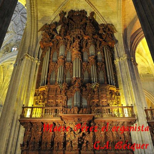Maese Pérez el Organista [Maese Perez, the Organist] audiobook cover art
