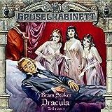 Gruselkabinett – Folge 17 –Dracula Teil 1