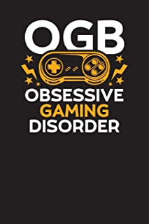 OGB Obsessive Gaming Disorder: Gamers Daily Planner For 3 Months – 90 Days Undated Journal