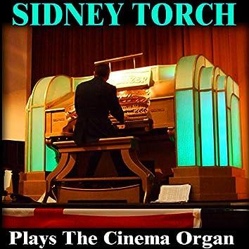 Sidney Torch Plays the Cinema Organ