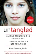 Untangled: Guiding Teenage Girls Through the Seven Transitions into Adulthood PDF