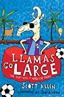Llamas Go Large: A World Cup Story