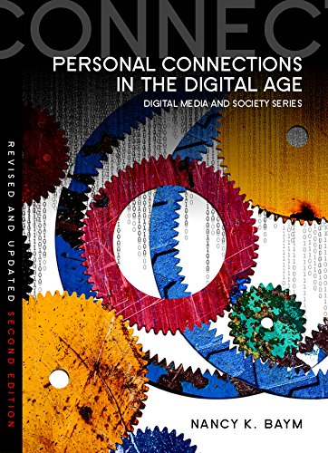 Compare Textbook Prices for Personal Connections in the Digital Age Digital Media and Society 2 Edition ISBN 9780745670348 by Baym, Nancy K.