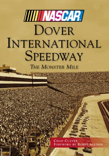Dover International Speedway: The Monster Mile (NASCAR Library Collection) (English Edition)
