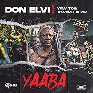 YAABA (feat. YAW TOG & Kweku Flick)