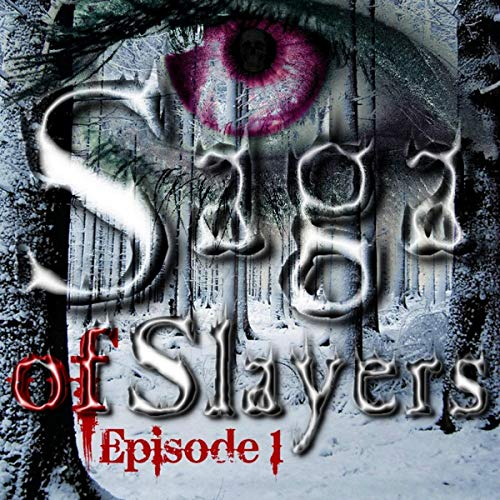 Saga of Slayers audiobook cover art