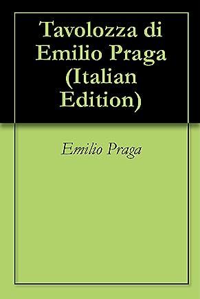 Tavolozza di Emilio Praga