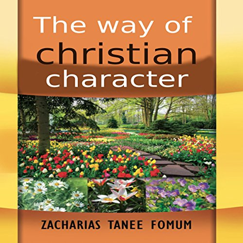 The Way of Christian Character audiobook cover art