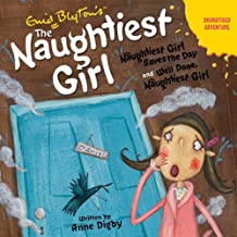 'Naughtiest Girl Saves the Day' and 'Well Done Naughtiest Girl': Naughtiest Girl Series
