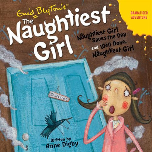 'Naughtiest Girl Saves the Day' and 'Well Done Naughtiest Girl' audiobook cover art