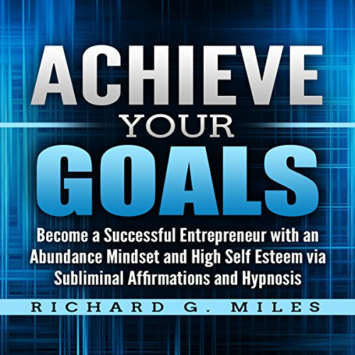 Achieve Your Goals  By  cover art