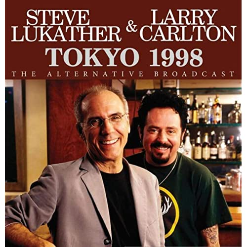 Don T Give It Up By Steve Lukather And Larry Carlton On Amazon Music Amazon Co Uk