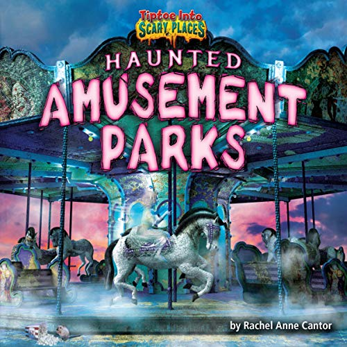 Couverture de Haunted Amusement Parks