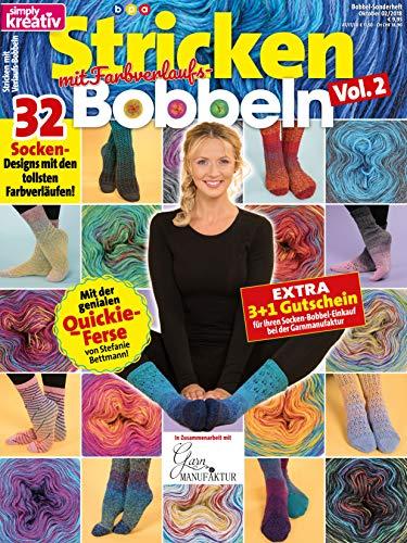 simply kreativ Stricken mit Farbverlaufs-Bobbeln Volume 2: 32 Socken-Designs mit den tollsten Farbverläufen