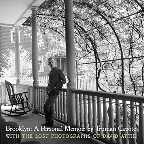 Compare Textbook Prices for Brooklyn: A Personal Memoir: With the lost photographs of David Attie Main Edition ISBN 9781936941117 by Capote, Truman,Attie, David,Plimpton, George,Attie, Eli